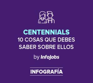 Centennials: cómo conocerlos y contratarlos
