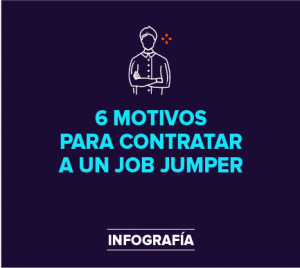 Job Jumpers: ¿impactan positiva o negativamente a tu empresa?