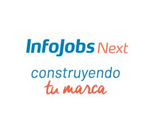 InfoJobs Next 2018: Construyendo tu marca